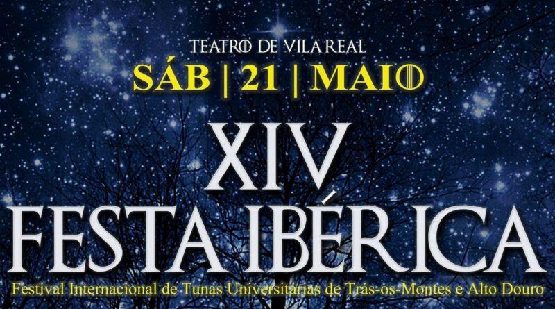XIV Festa Ibérica - Festival Internacional de Tunas Universitárias de Trás-os-Montes e Alto Douro
