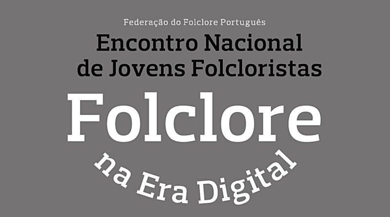 Encontro Nacional de Jovens Folcloristas - Centro Cultural Mira de Aire