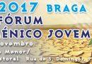 XIX Fórum Ecuménico Jovem 2017 - 4 de Novembro - Braga