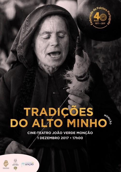 """Cartaz do espectáculo """"Tradições do Alto Minho"""" - 1 de Dezembro de 2017 - 17 - Cine-Teatro João Verde - Monção"""