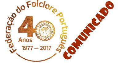 Comunicado da Federação do Folclore Português na sequência dos incêndios que assolaram Portugal em Junho e Outubro de 2017