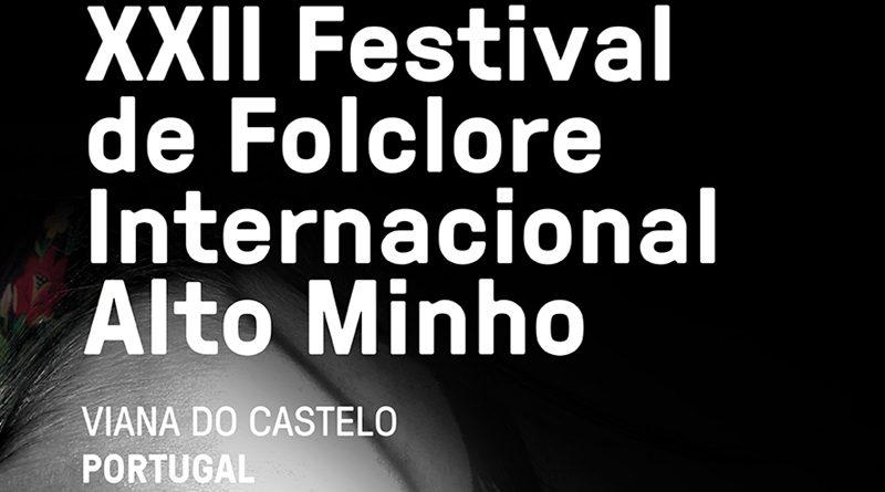 Festival de Folclore Internacional do Alto Minho - Viana do Castelo - 16 a 22 de Julho de 2018