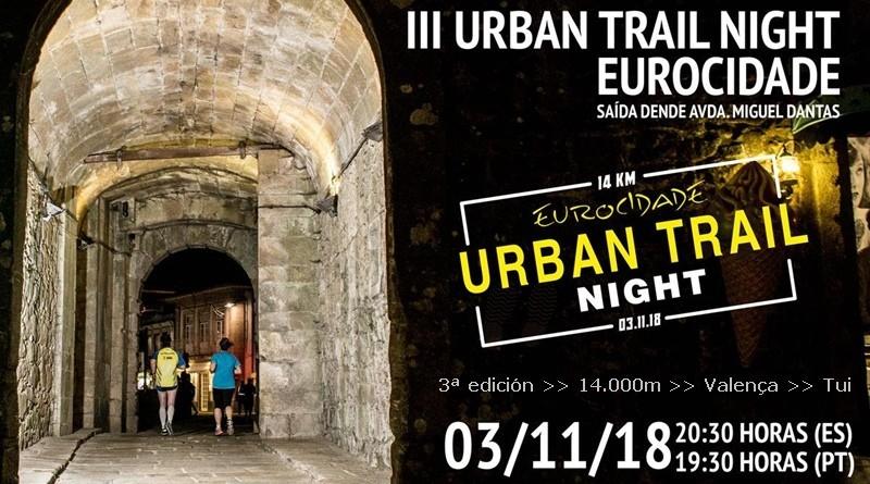 III Urban Trail Noturno Eurocidade Valença Tui