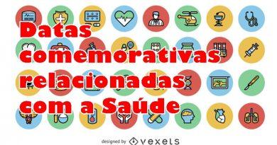 Datas comemorativas relacionadas com área da Saúde