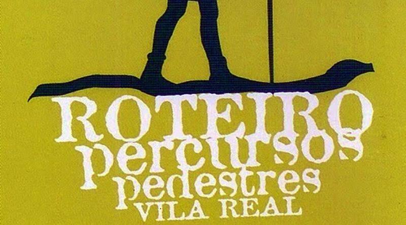 Percursos pedestres em Vila Real - diversos roteiros
