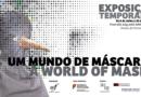"""Museu da Farmácia - Exposição - """"Um Mundo de Máscaras"""""""