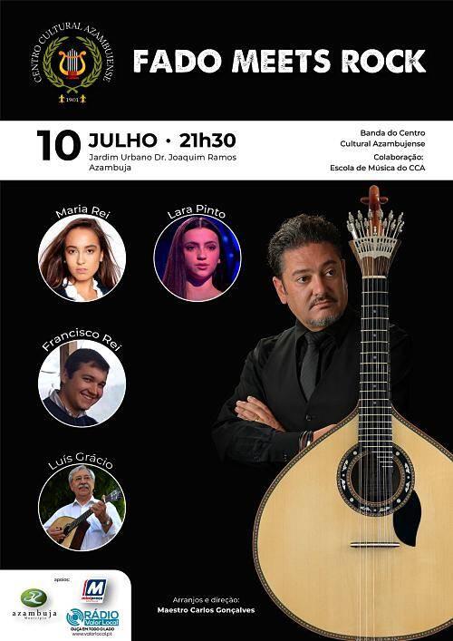 """Dia 10 de Julho - concerto """"Fado meets Rock"""""""